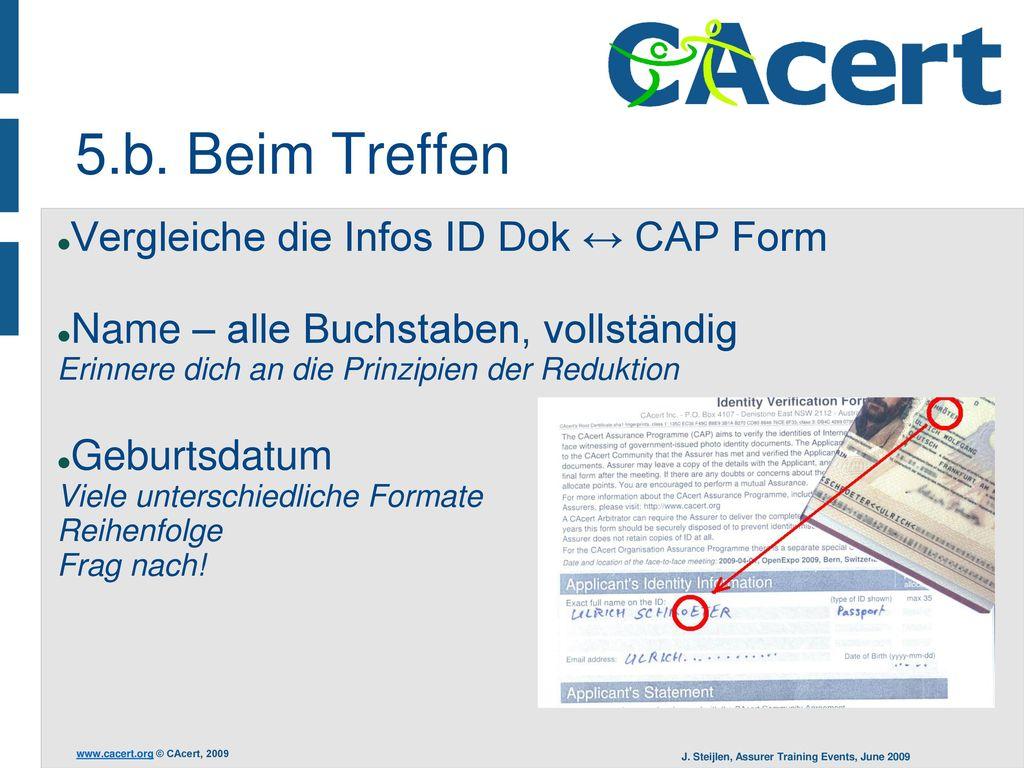 5.b. Beim Treffen Vergleiche die Infos ID Dok ↔ CAP Form