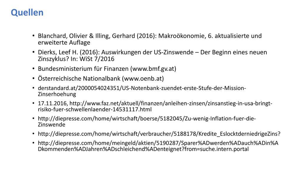Quellen Blanchard, Olivier & Illing, Gerhard (2016): Makroökonomie, 6. aktualisierte und erweiterte Auflage.