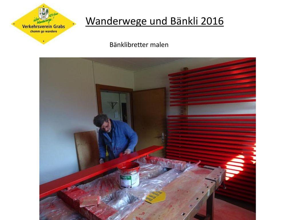 Wanderwege und Bänkli 2016 Bänklibretter malen
