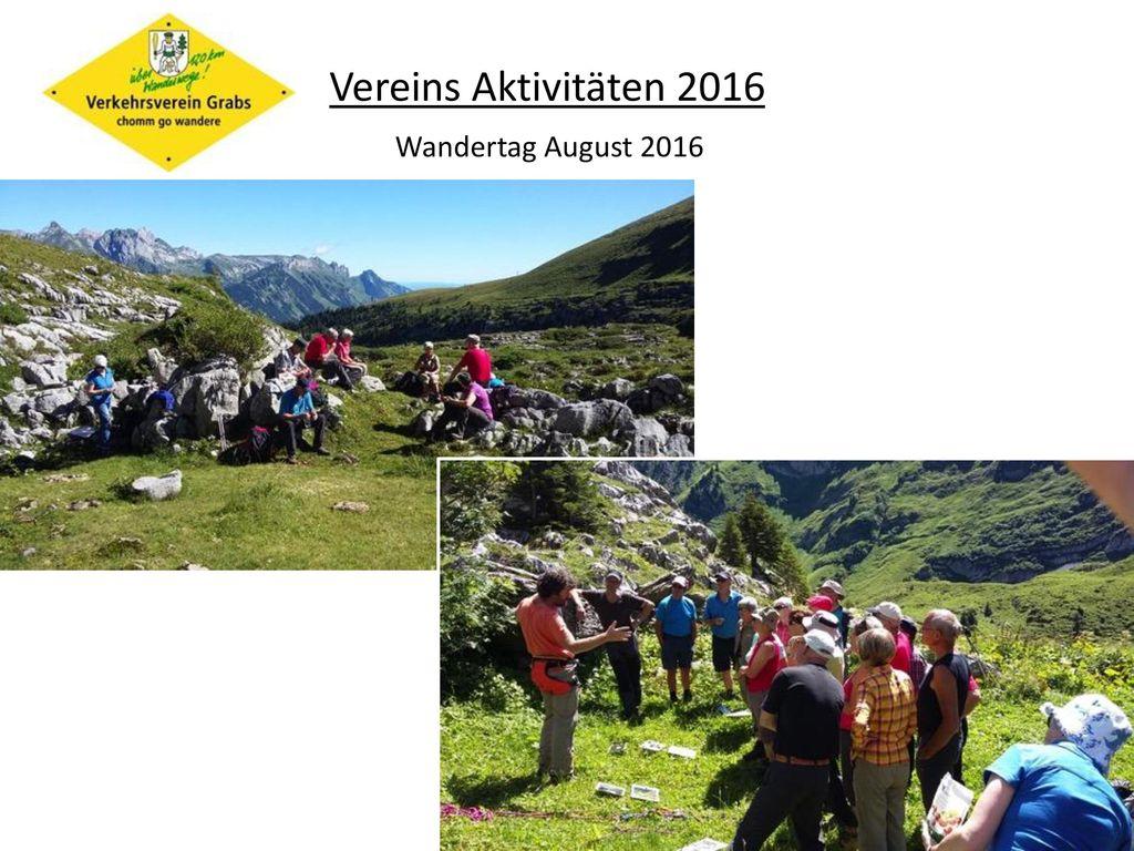 Vereins Aktivitäten 2016 Wandertag August 2016