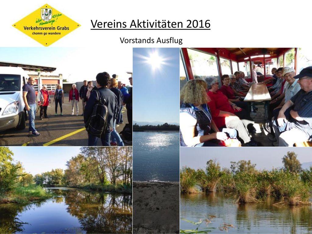 Vereins Aktivitäten 2016 Vorstands Ausflug