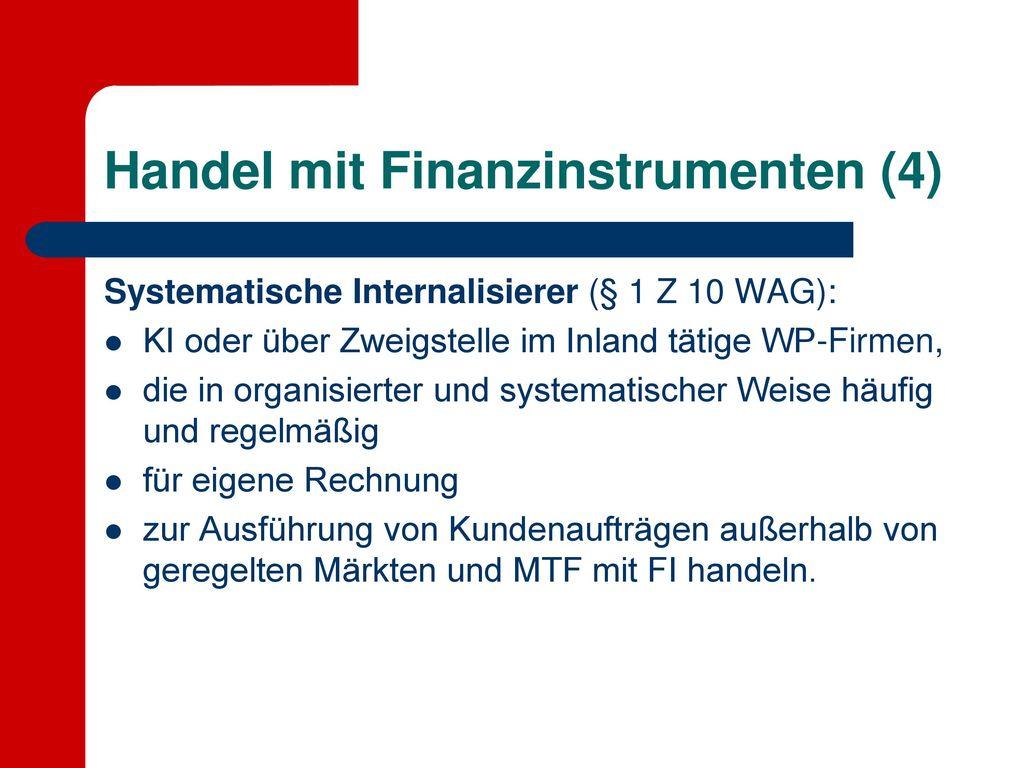 Handel mit Finanzinstrumenten (4)