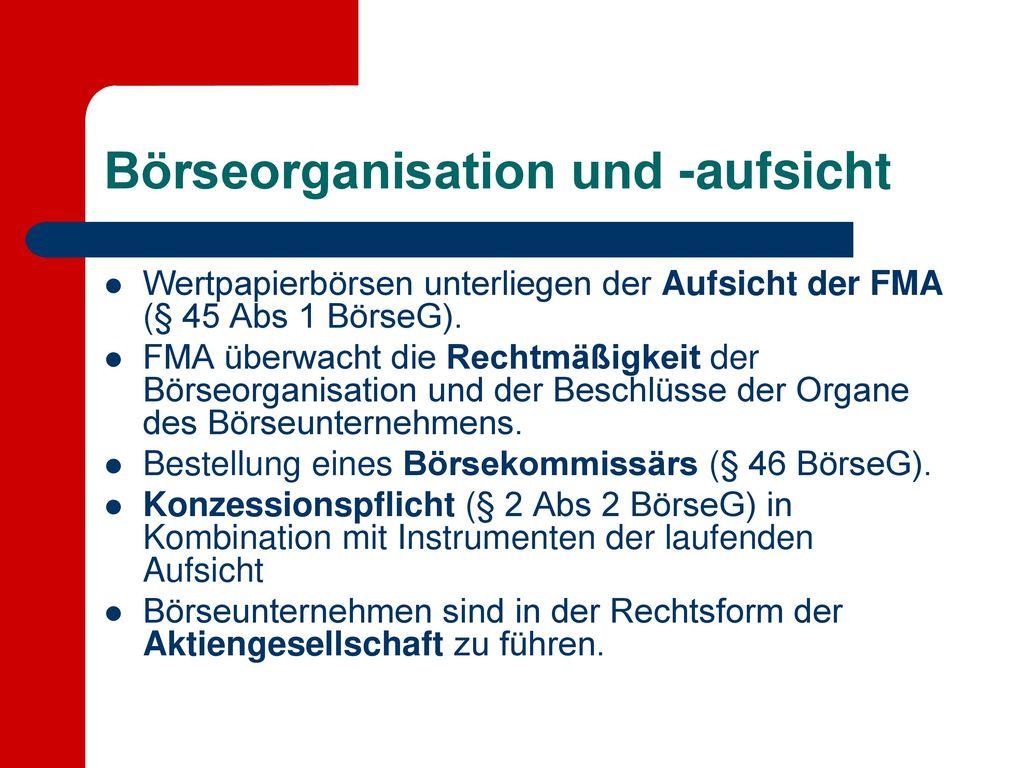 Börseorganisation und -aufsicht