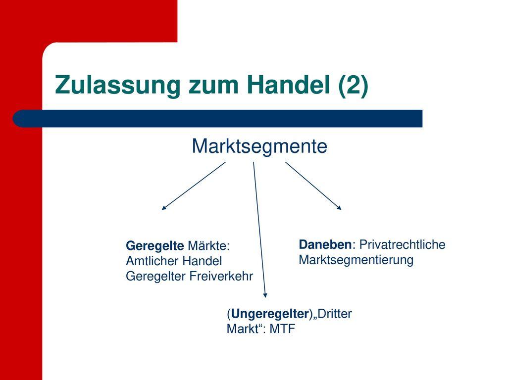 Zulassung zum Handel (2)