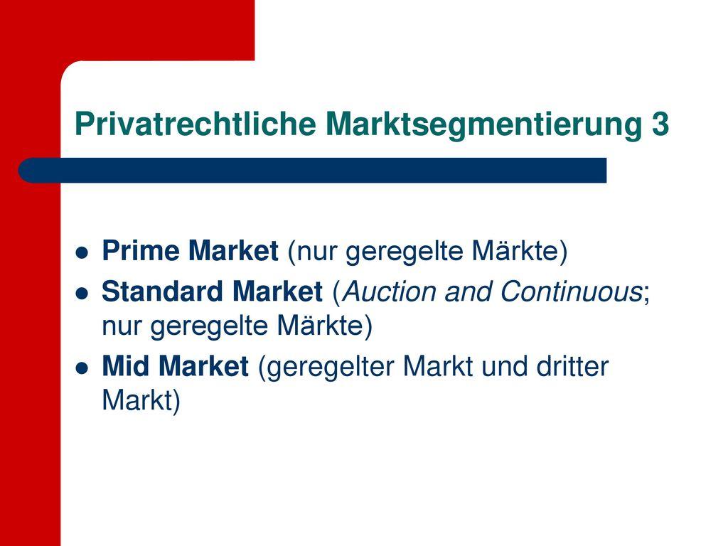 Privatrechtliche Marktsegmentierung 3