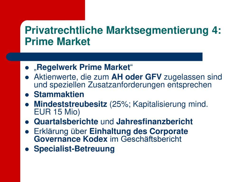 Privatrechtliche Marktsegmentierung 4: Prime Market