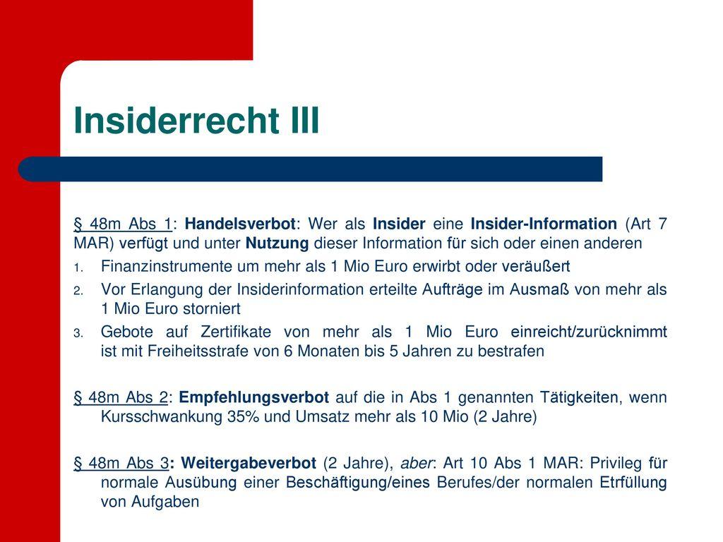 Insiderrecht III