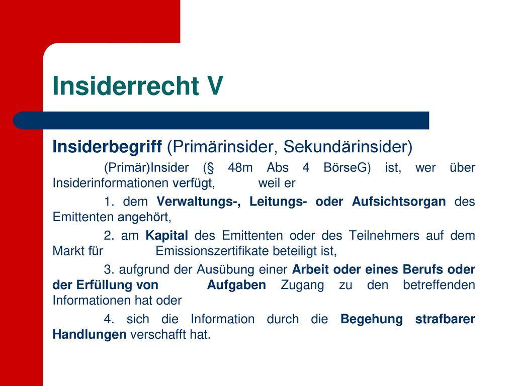 Insiderrecht V Insiderbegriff (Primärinsider, Sekundärinsider)