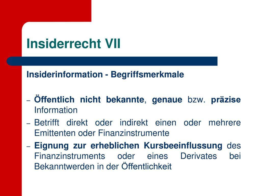 Insiderrecht VII Insiderinformation - Begriffsmerkmale