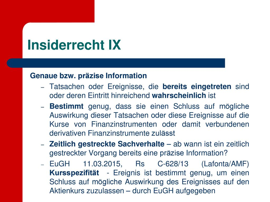 Insiderrecht IX Genaue bzw. präzise Information