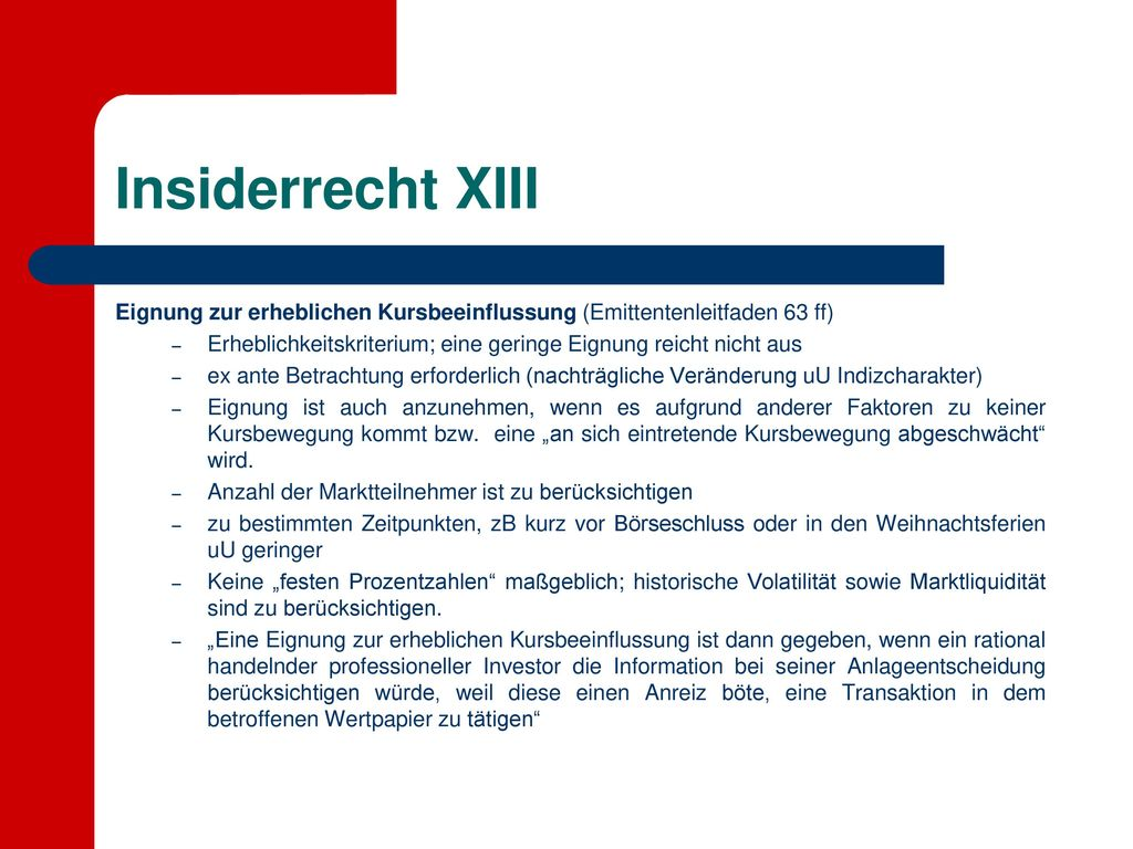 Insiderrecht XIII Eignung zur erheblichen Kursbeeinflussung (Emittentenleitfaden 63 ff)
