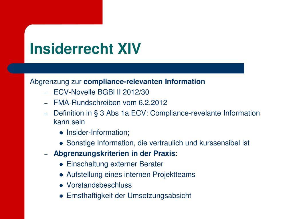 Insiderrecht XIV Abgrenzung zur compliance-relevanten Information