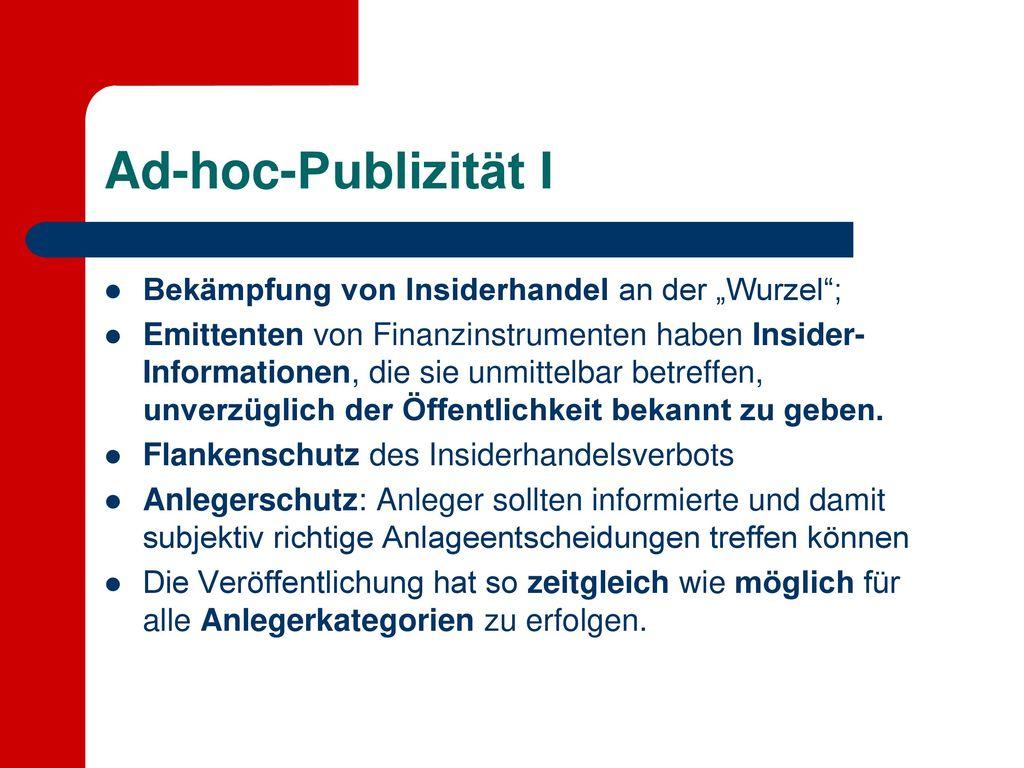 """Ad-hoc-Publizität I Bekämpfung von Insiderhandel an der """"Wurzel ;"""
