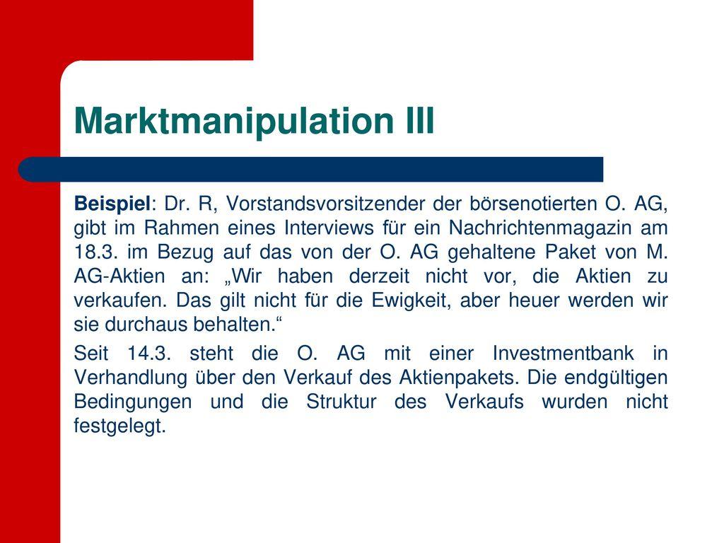 Marktmanipulation III