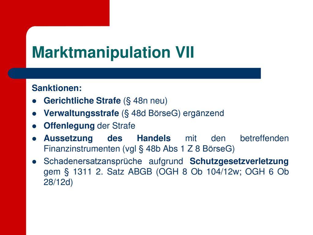Marktmanipulation VII