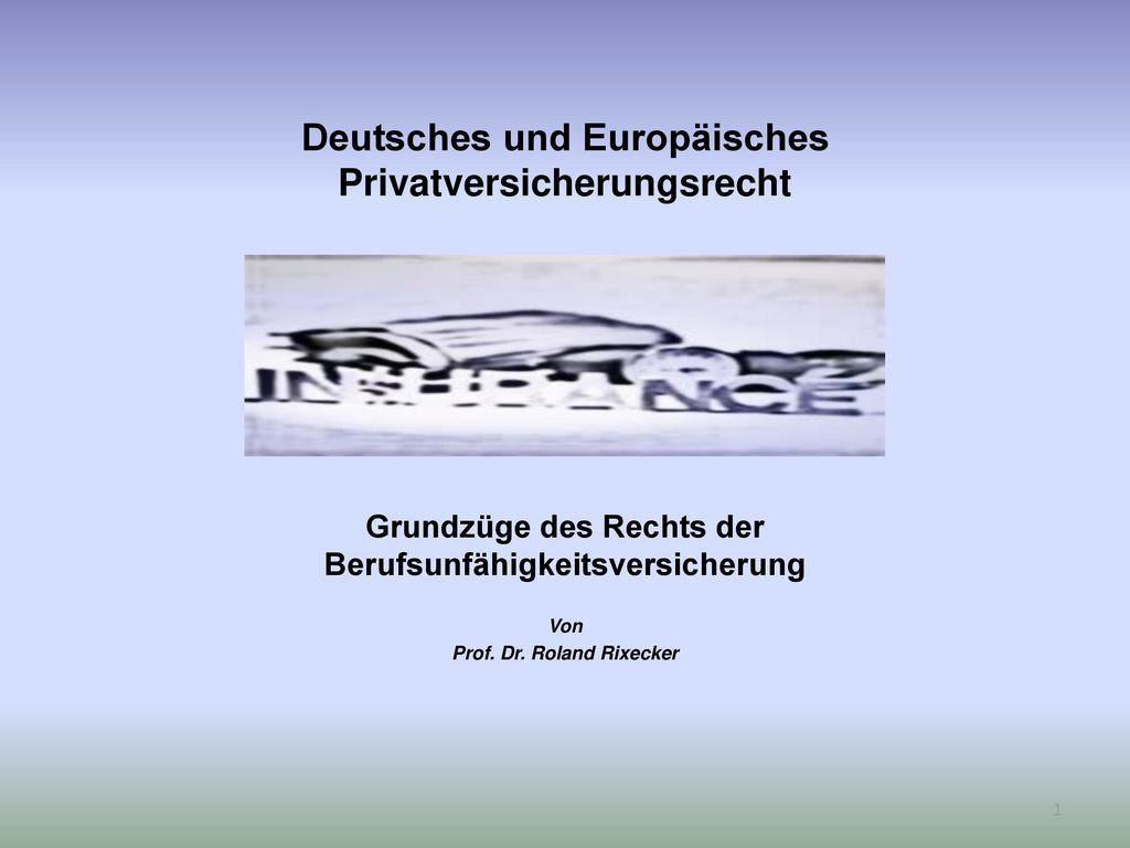 Deutsches und Europäisches Privatversicherungsrecht