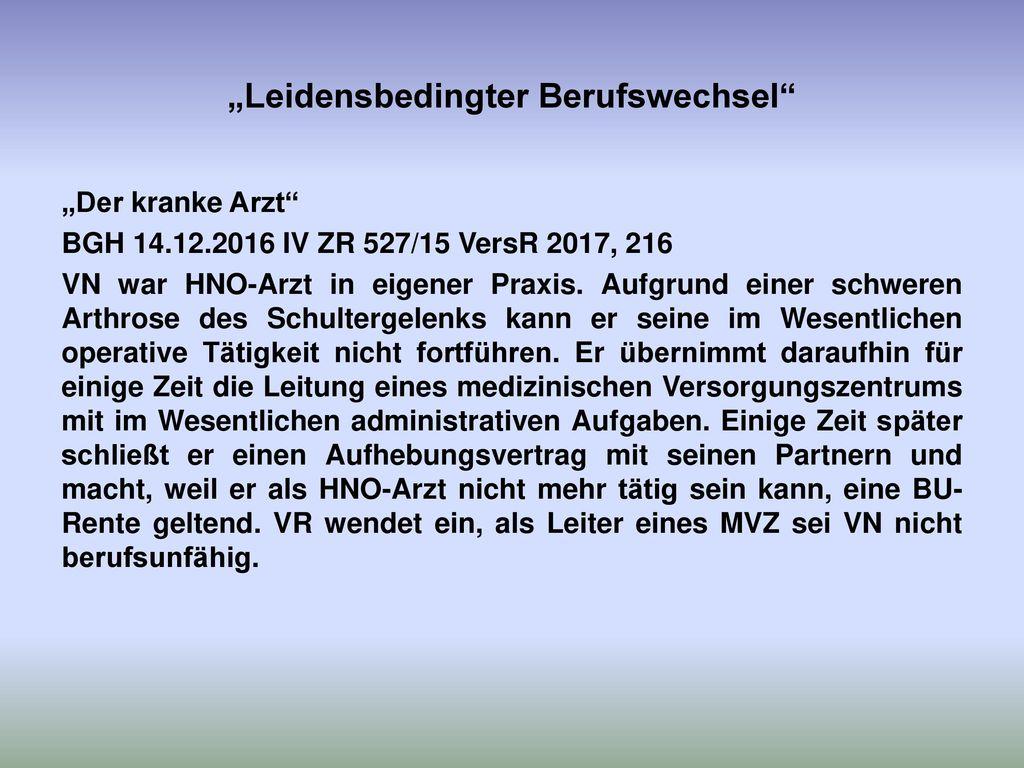 """""""Leidensbedingter Berufswechsel"""