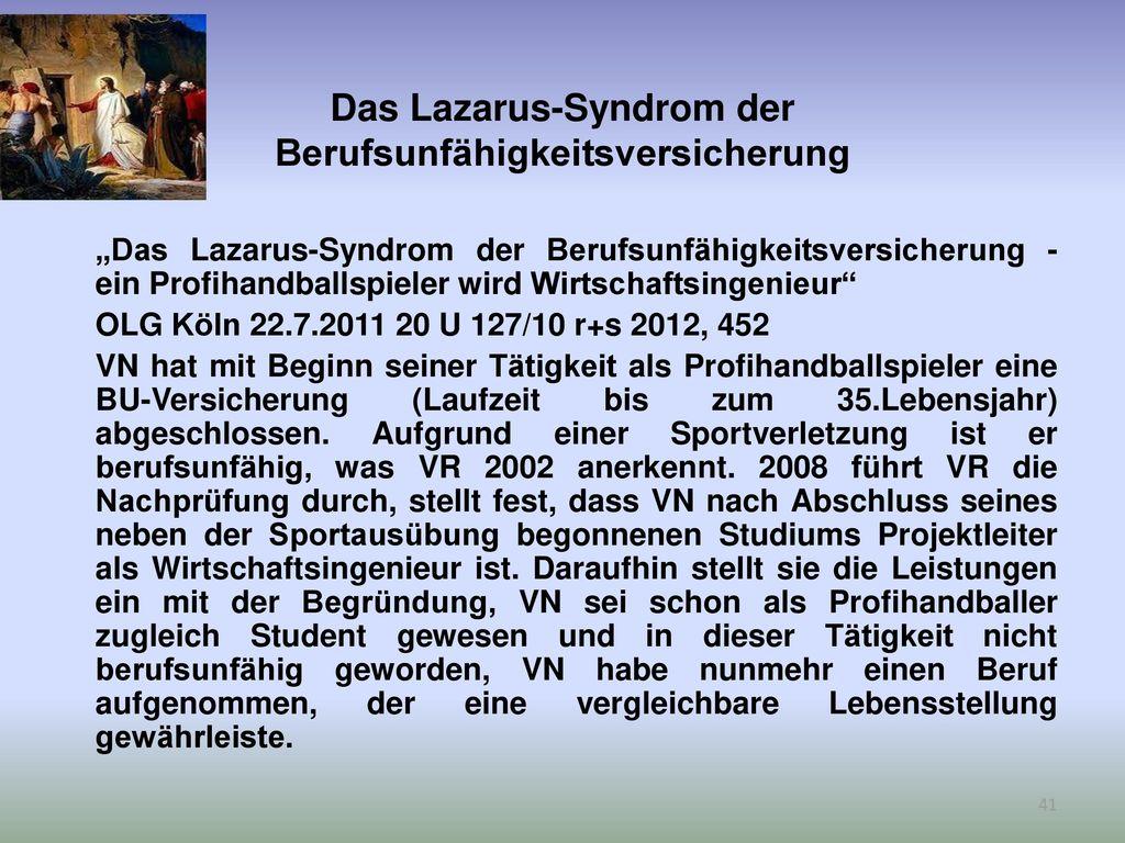 Das Lazarus-Syndrom der Berufsunfähigkeitsversicherung