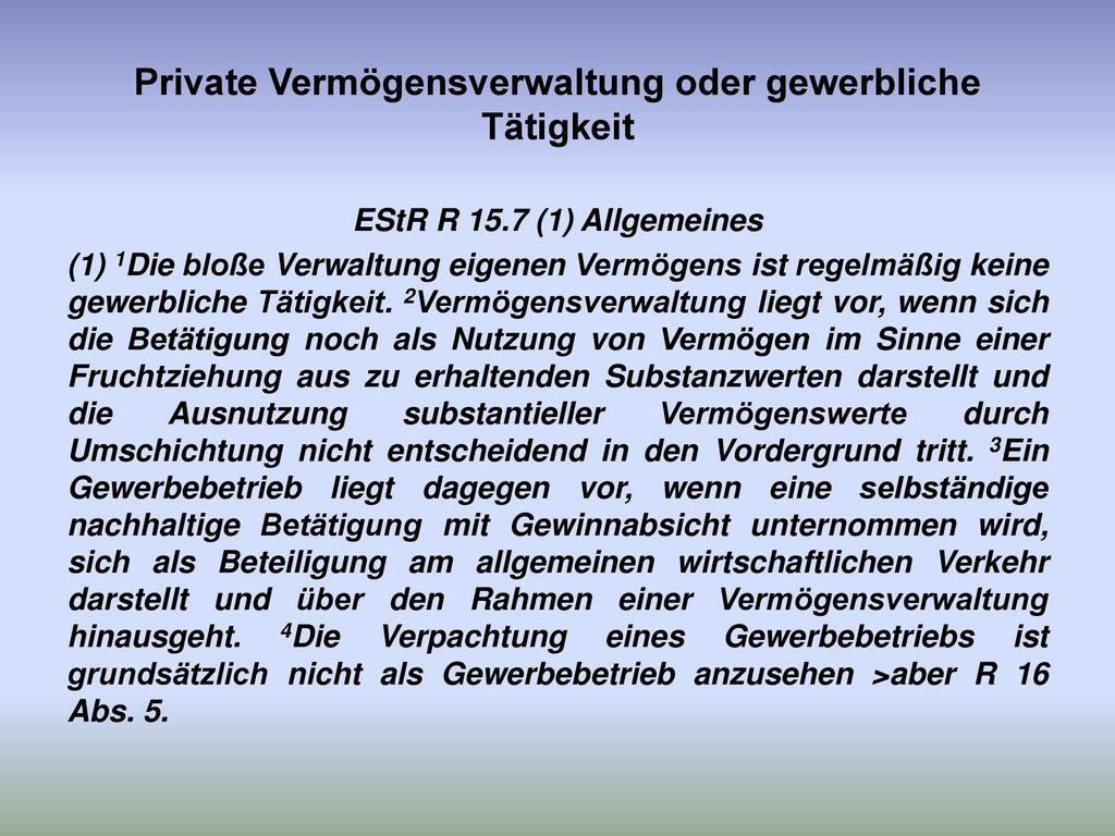 Private Vermögensverwaltung oder gewerbliche Tätigkeit