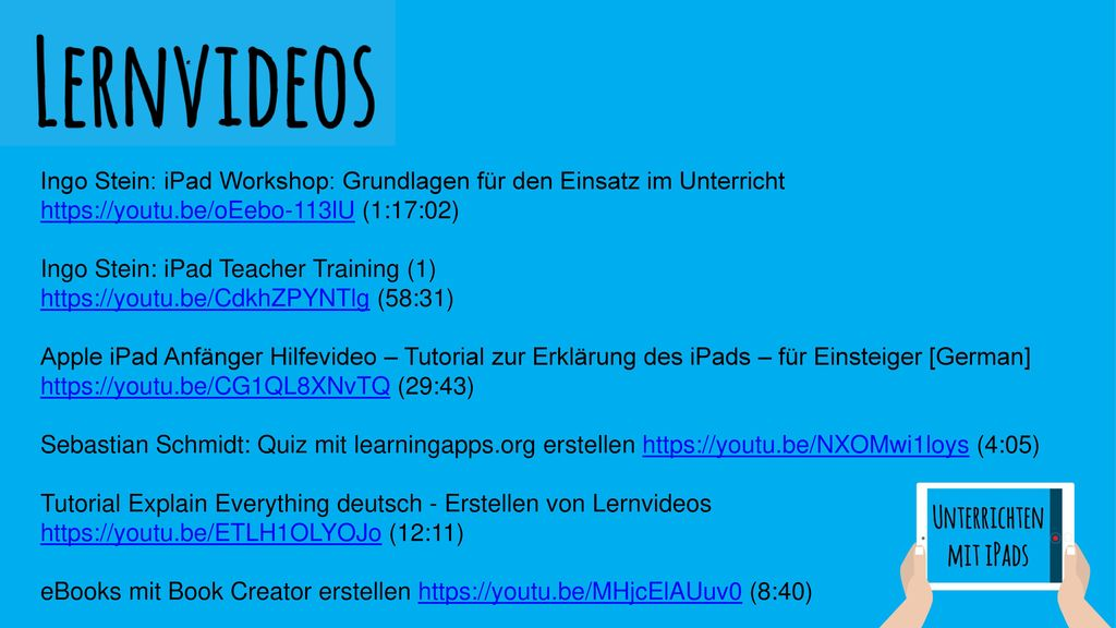 Ingo Stein: iPad Workshop: Grundlagen für den Einsatz im Unterricht https://youtu.be/oEebo-113lU (1:17:02)