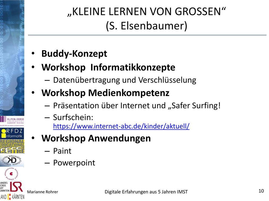 """""""KLEINE LERNEN VON GROSSEN (S. Elsenbaumer)"""