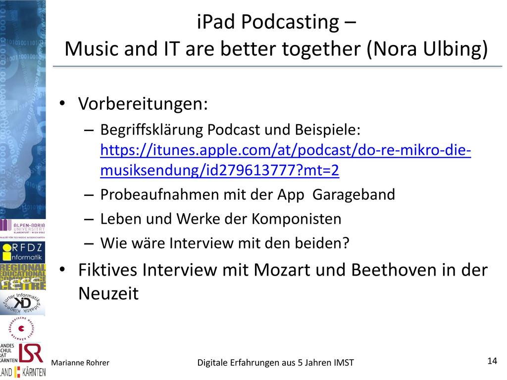 iPad Podcasting – Music and IT are better together (Nora Ulbing)