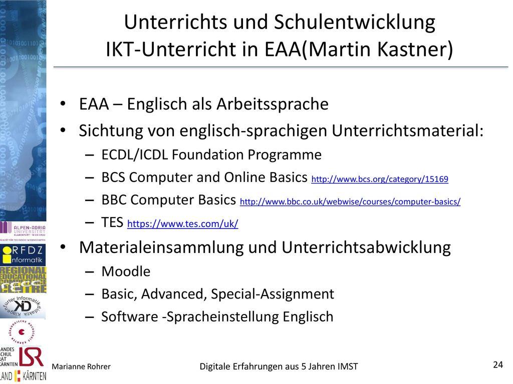Unterrichts und Schulentwicklung IKT-Unterricht in EAA(Martin Kastner)