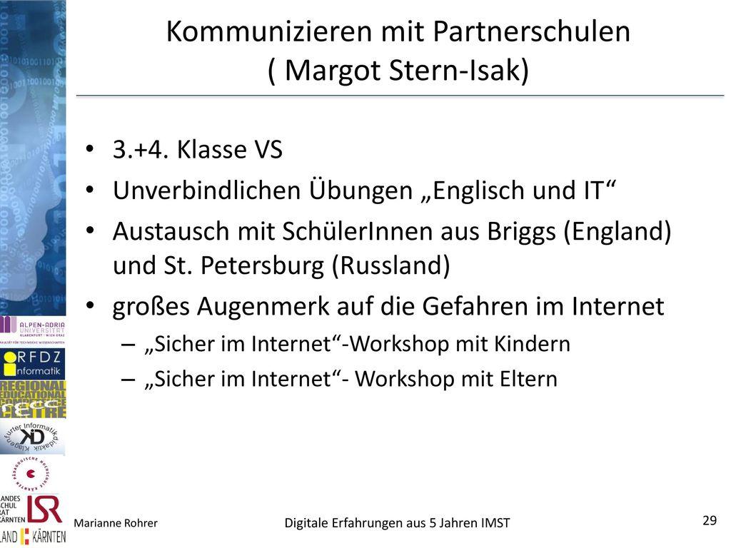 Kommunizieren mit Partnerschulen ( Margot Stern-Isak)