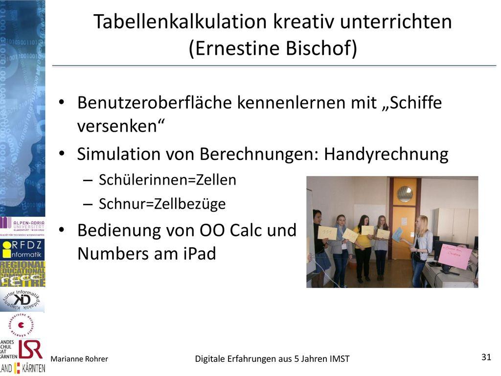 Tabellenkalkulation kreativ unterrichten (Ernestine Bischof)
