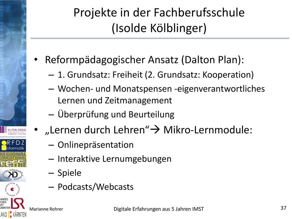 Projekte in der Fachberufsschule (Isolde Kölblinger)