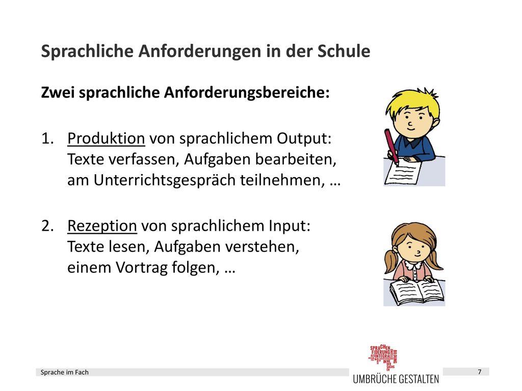 Sprachliche & fachliche Anforderungen in der Schule