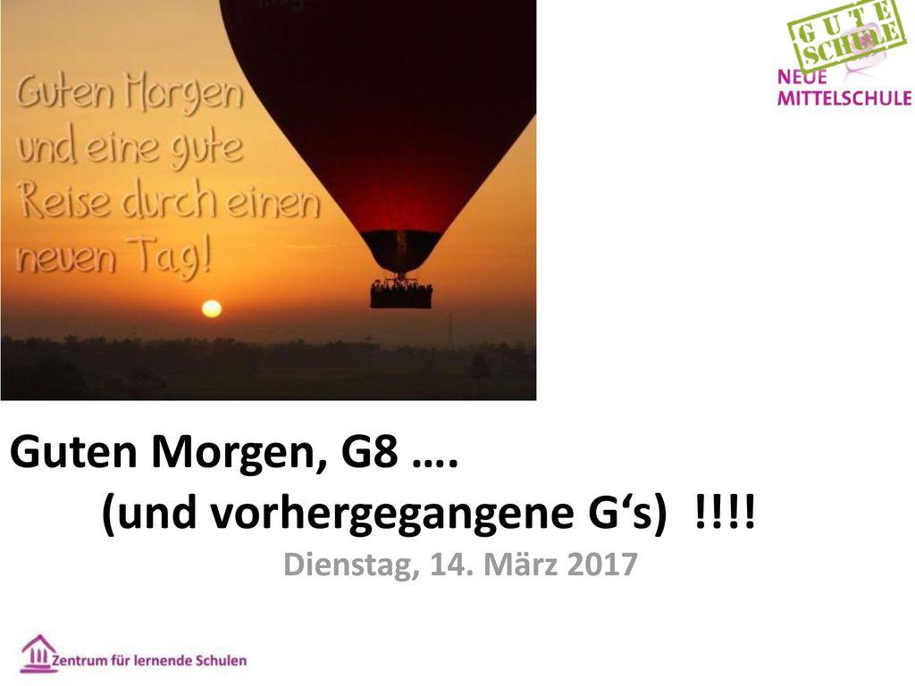 Guten Morgen, G8 …. (und vorhergegangene G's) !!!!