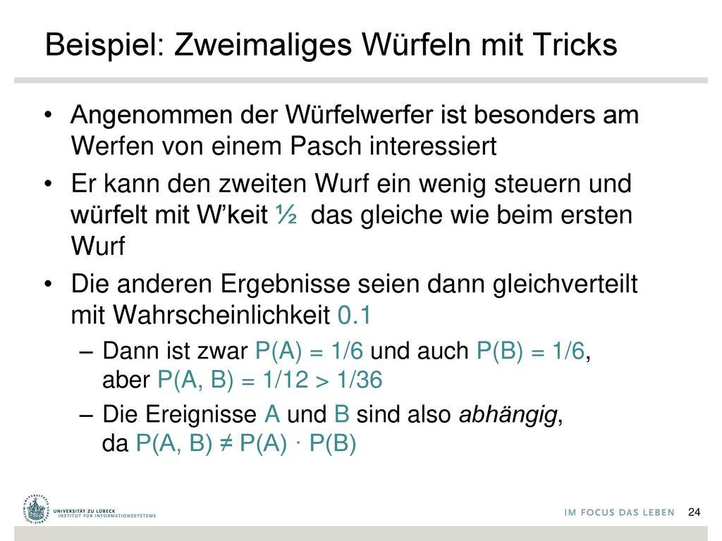 Beispiel: Zweimaliges Würfeln mit Tricks