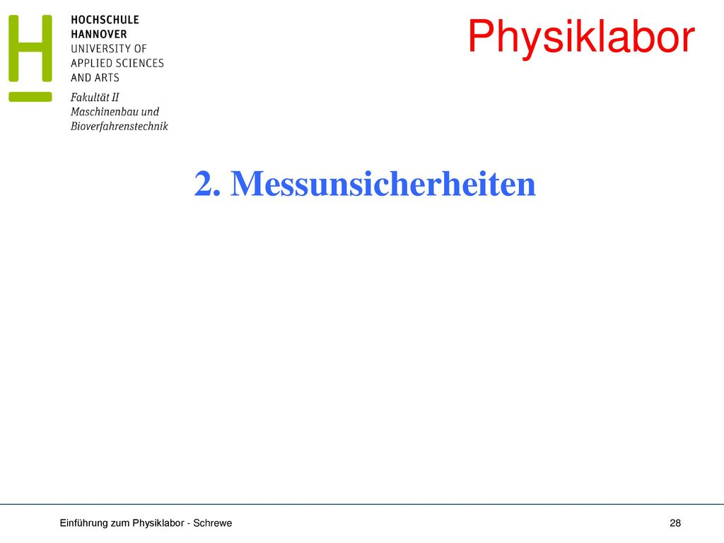 Physiklabor 2. Messunsicherheiten