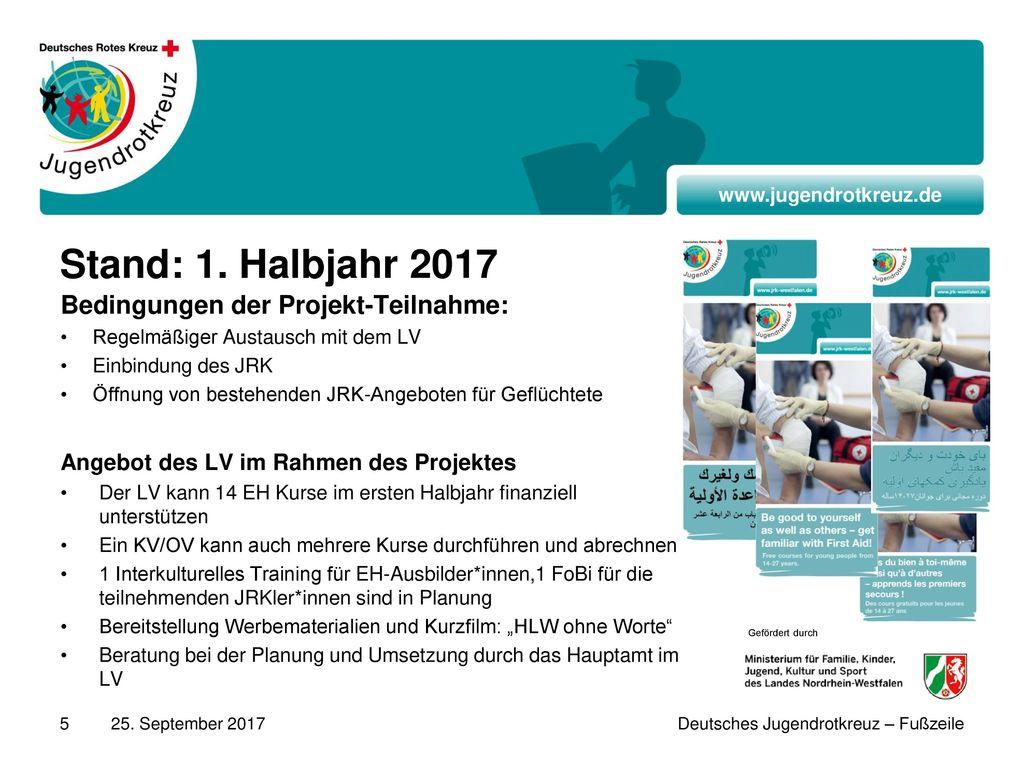 Stand: 1. Halbjahr 2017 Bedingungen der Projekt-Teilnahme: