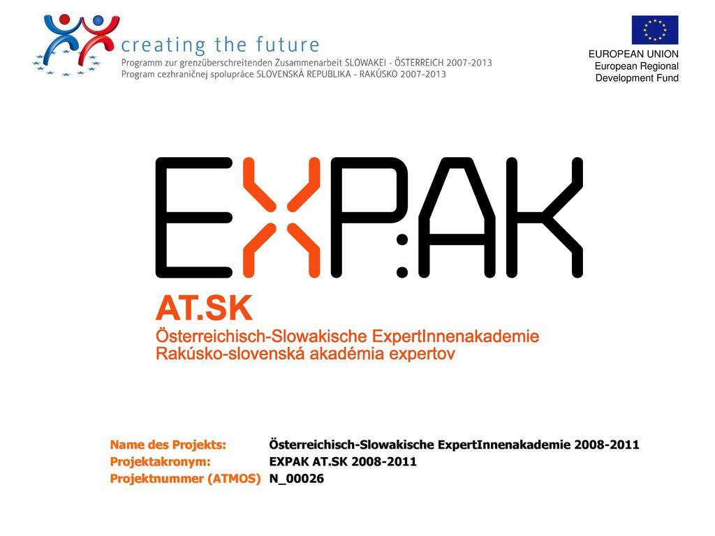 Österreichisch-Slowakische ExpertInnenakademie 2008-2011