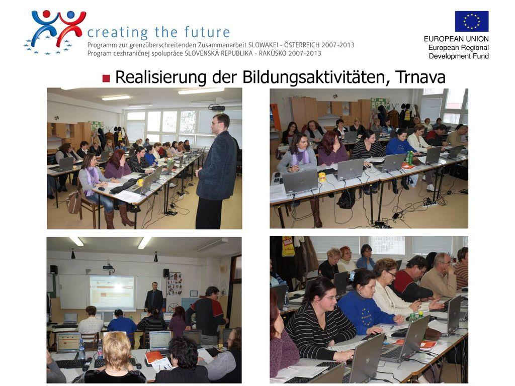 Realisierung der Bildungsaktivitäten, Trnava