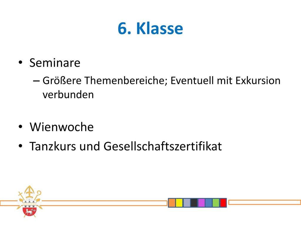6. Klasse Seminare Wienwoche Tanzkurs und Gesellschaftszertifikat