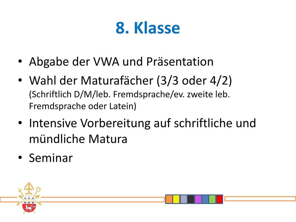 8. Klasse Abgabe der VWA und Präsentation