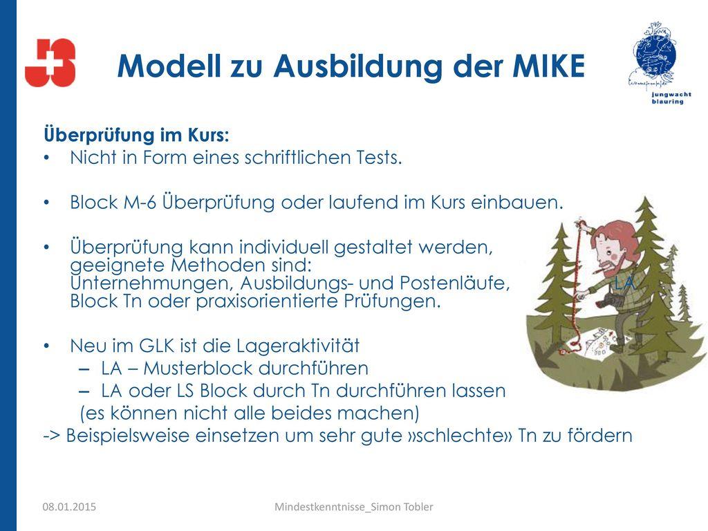 Modell zu Ausbildung der MIKE