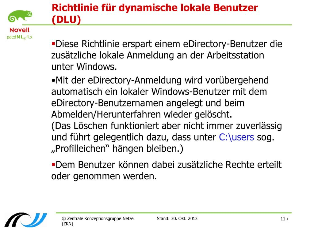 Richtlinie für dynamische lokale Benutzer (DLU)