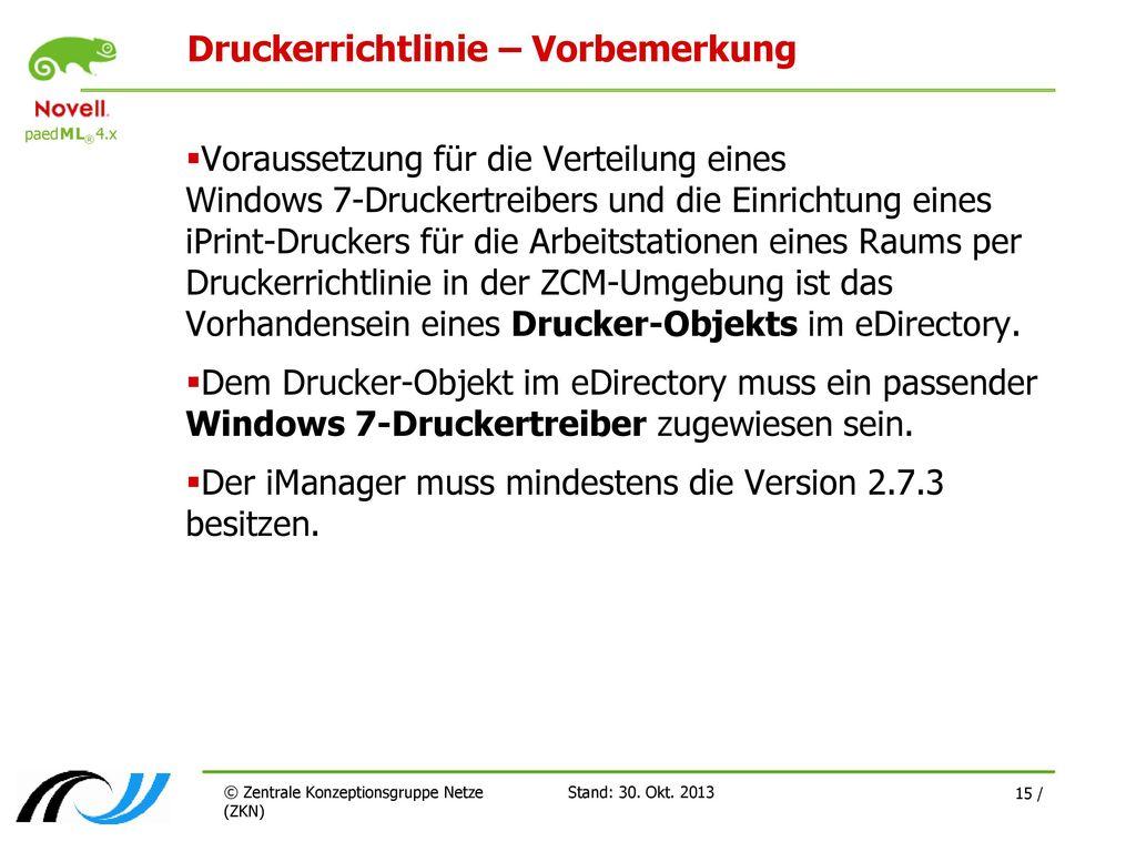 Druckerrichtlinie – Vorbemerkung