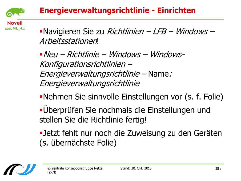 Energieverwaltungsrichtlinie - Einrichten