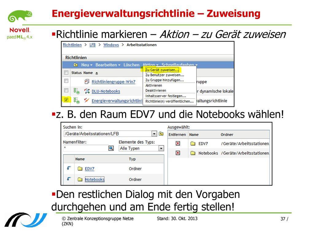 Energieverwaltungsrichtlinie – Zuweisung