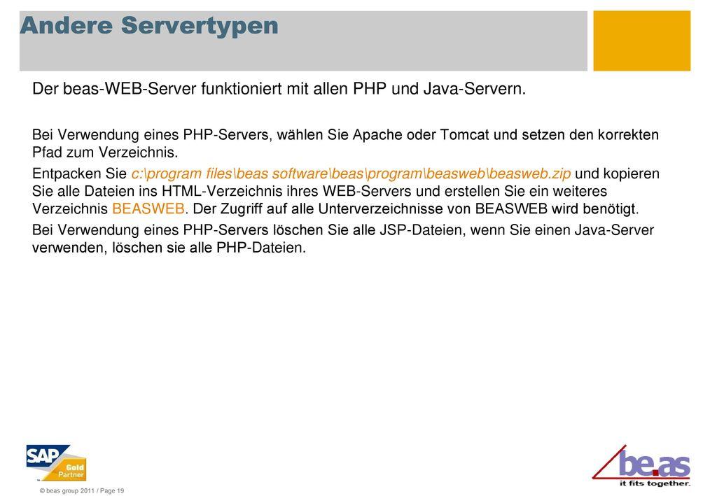 Andere Servertypen Der beas-WEB-Server funktioniert mit allen PHP und Java-Servern.