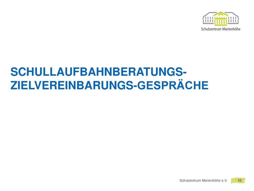 Schullaufbahnberatungs- Zielvereinbarungs-Gespräche