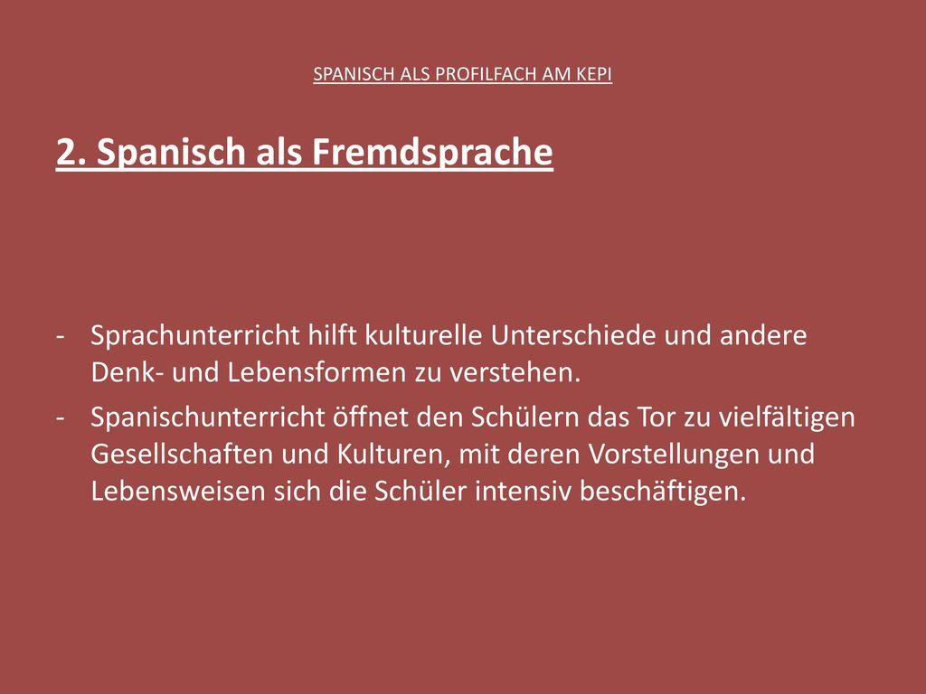 SPANISCH ALS PROFILFACH AM KEPI