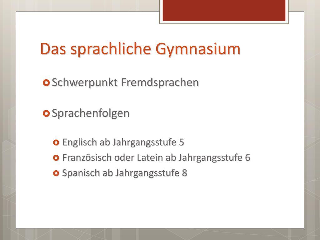Das sprachliche Gymnasium