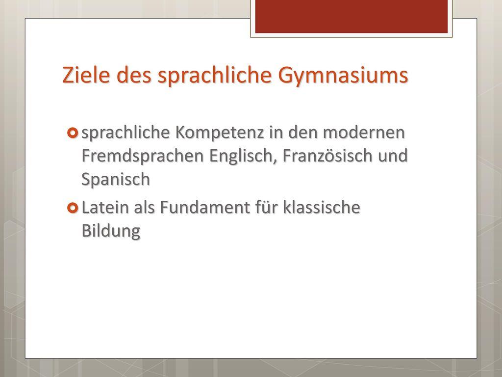 Ziele des sprachliche Gymnasiums
