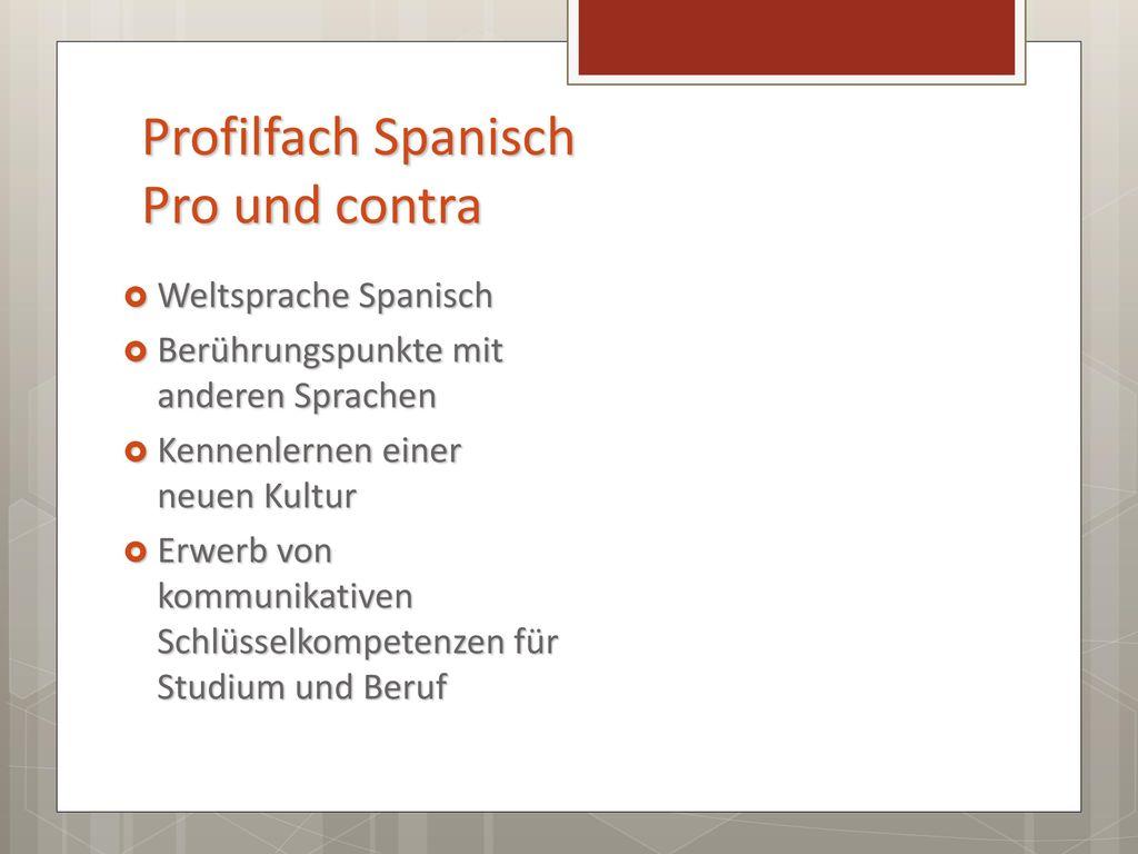 Profilfach Spanisch Pro und contra